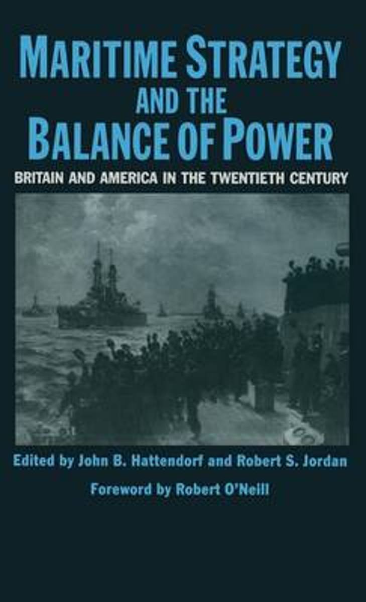 Maritime Strategy And The Balance Of Power