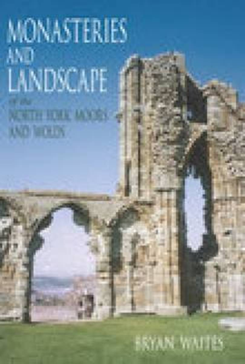 Monasteries and Landscape of the North York Moors and Wolds