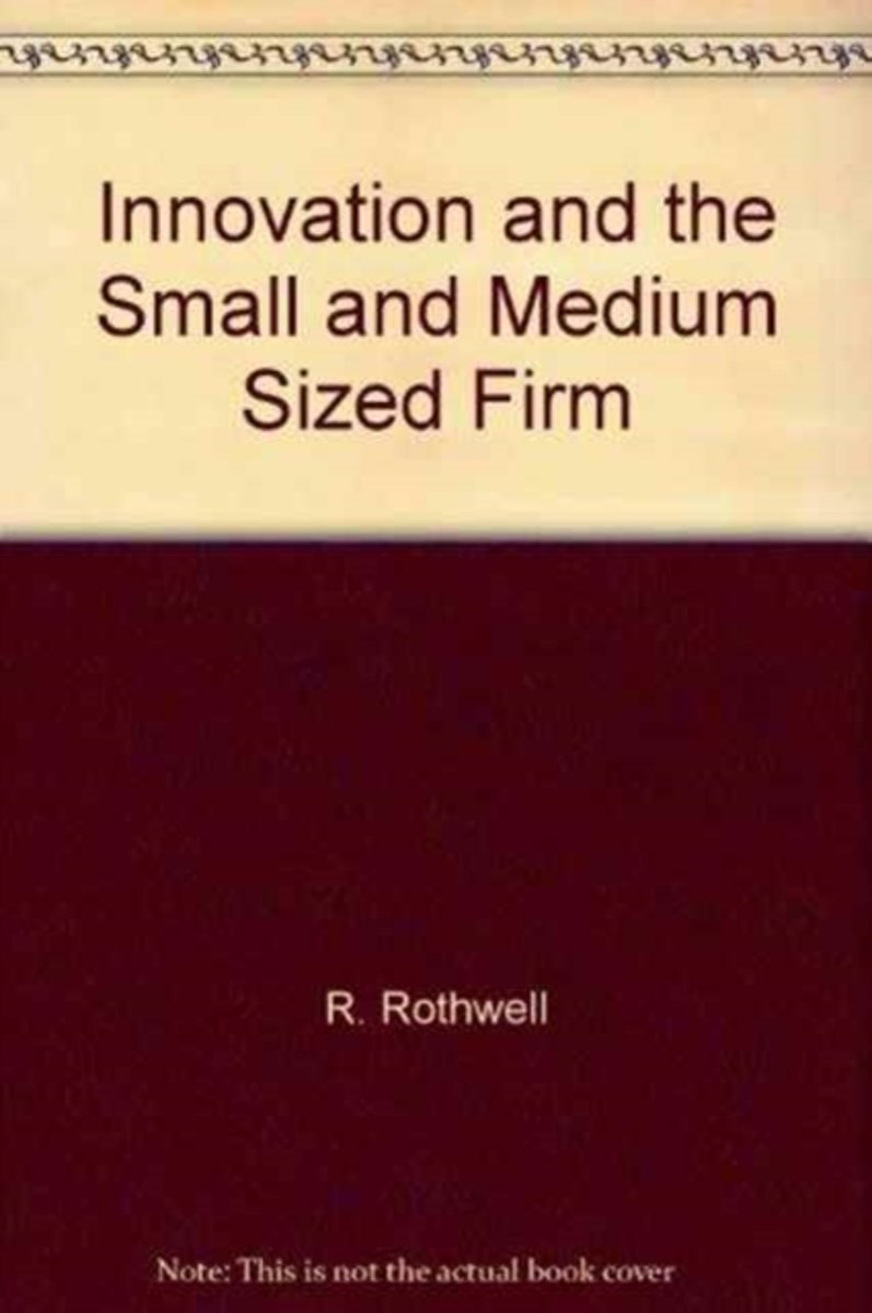Innovation and the Small and Medium Sized Firm