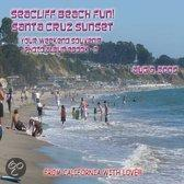 Seacliff Beach Fun!  Santa Cruz Sunset � August 9, 2008 - Northern California Paradise Beach Series (English Ebook C2)