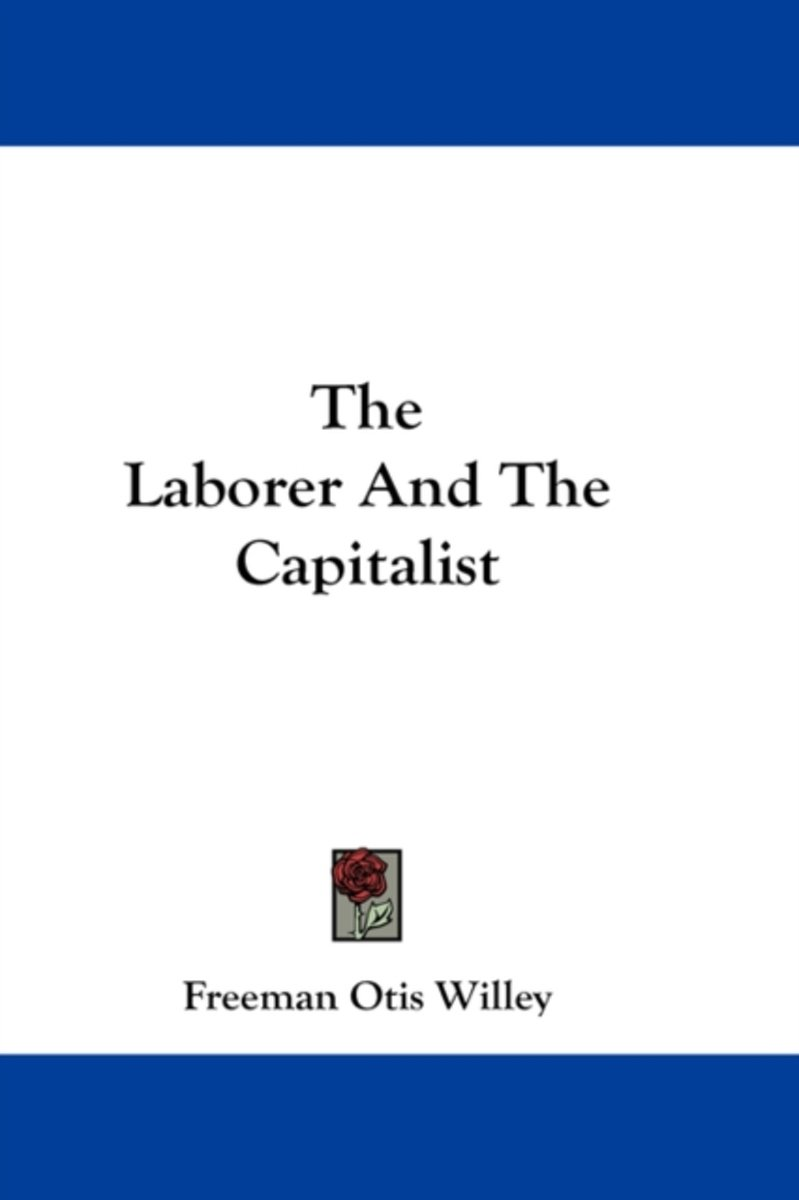 The Laborer and the Capitalist
