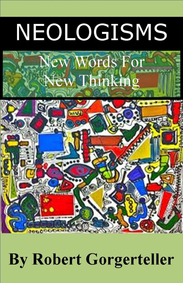 Neologisms New Words For New Thinking