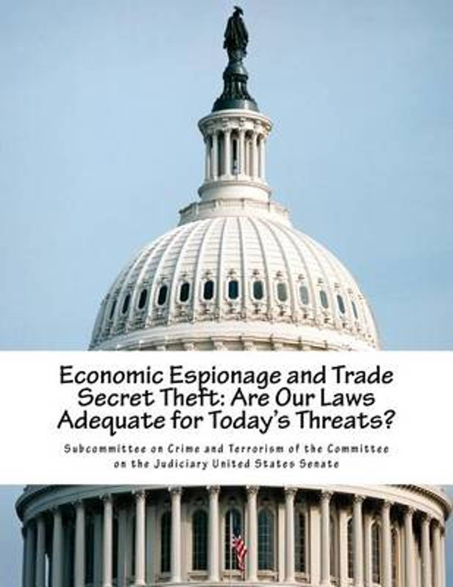 Economic Espionage and Trade Secret Theft