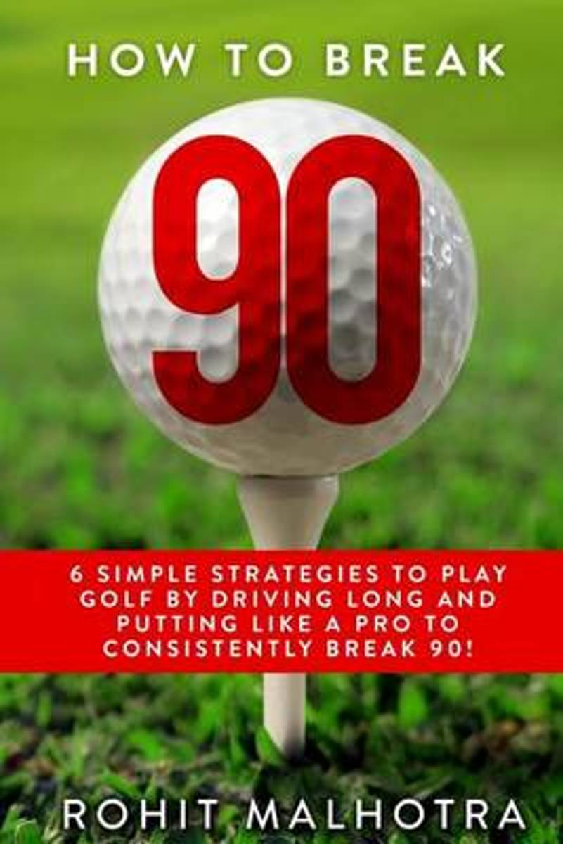 How to Break 90