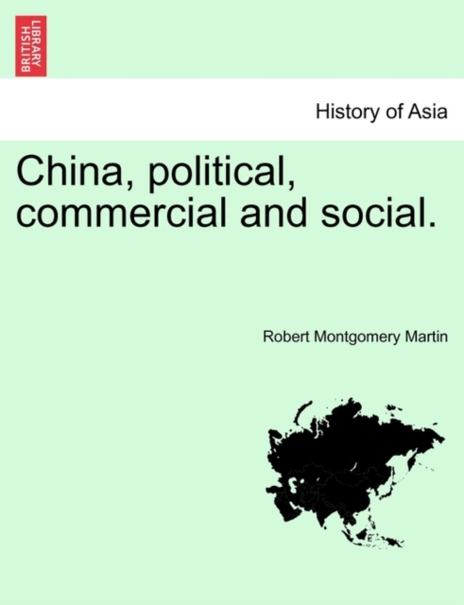 China, Political, Commercial and Social.
