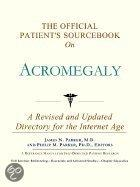 The Official Patient's Sourcebook on Acromegaly