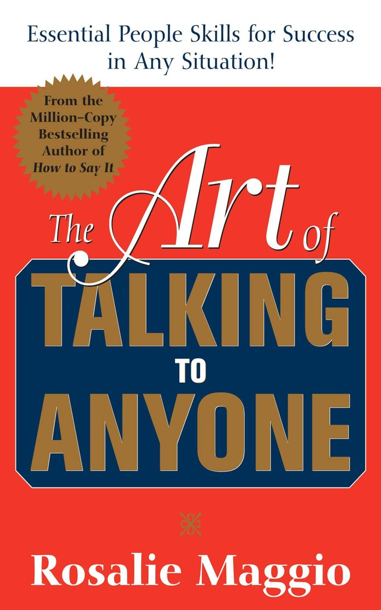 The Art of Talking to Anyone: Essential People Skills for Success in Any Situation