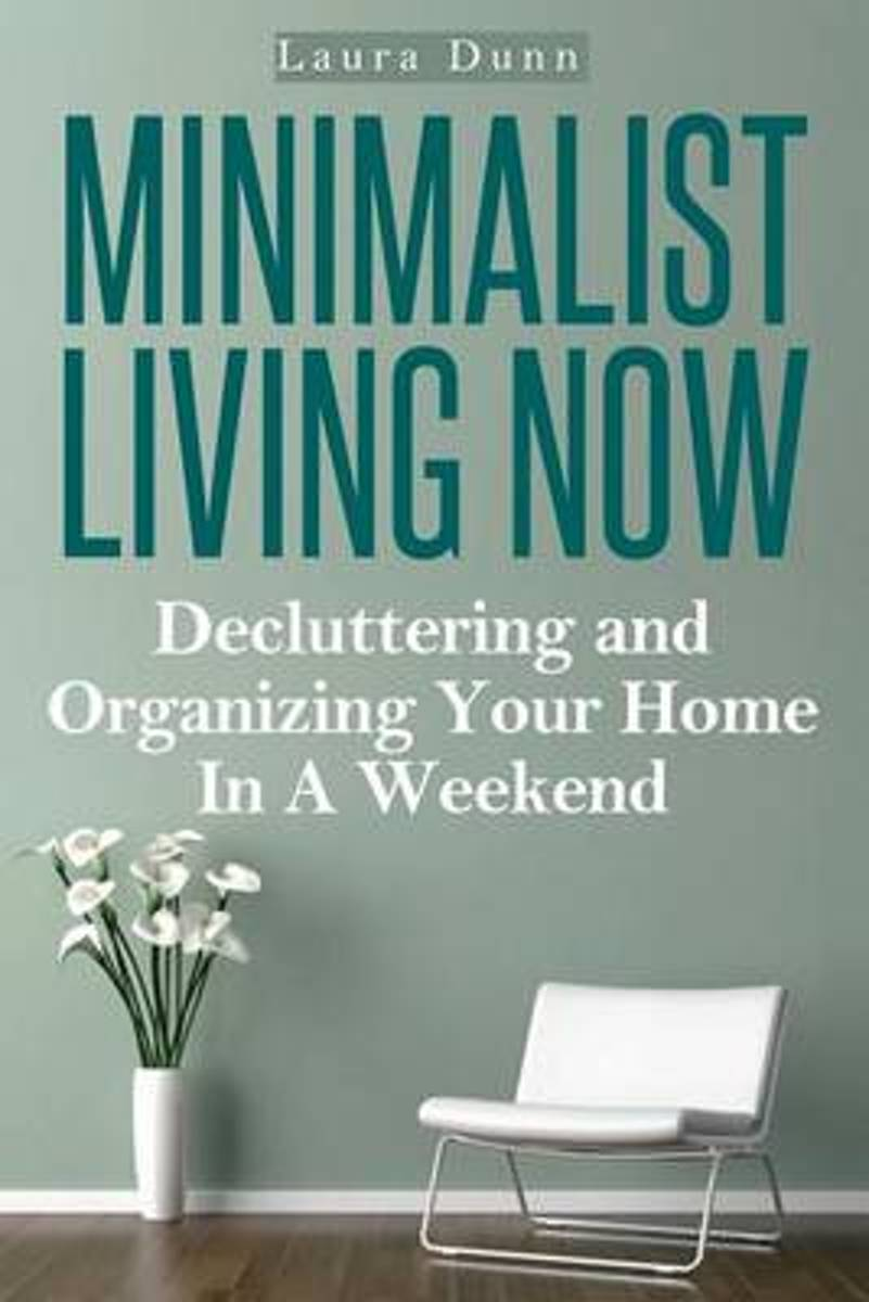 Minimalist Living Now