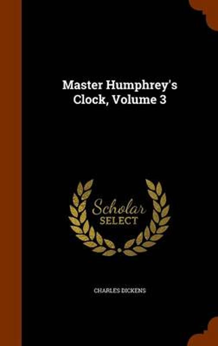 Master Humphrey's Clock, Volume 3