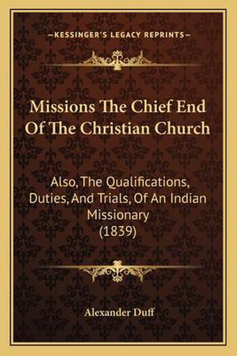 Missions the Chief End of the Christian Church