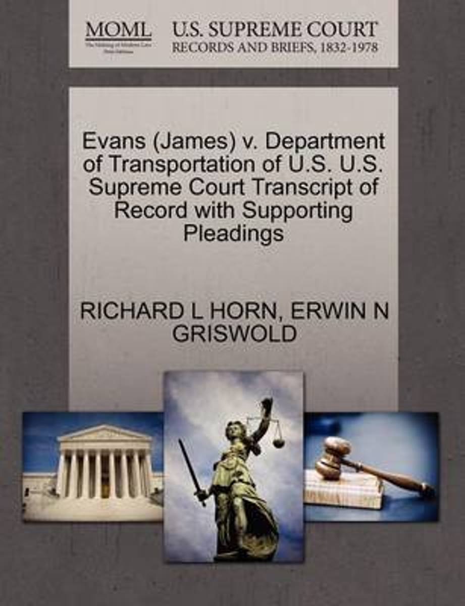 Evans (James) V. Department of Transportation of U.S. U.S. Supreme Court Transcript of Record with Supporting Pleadings