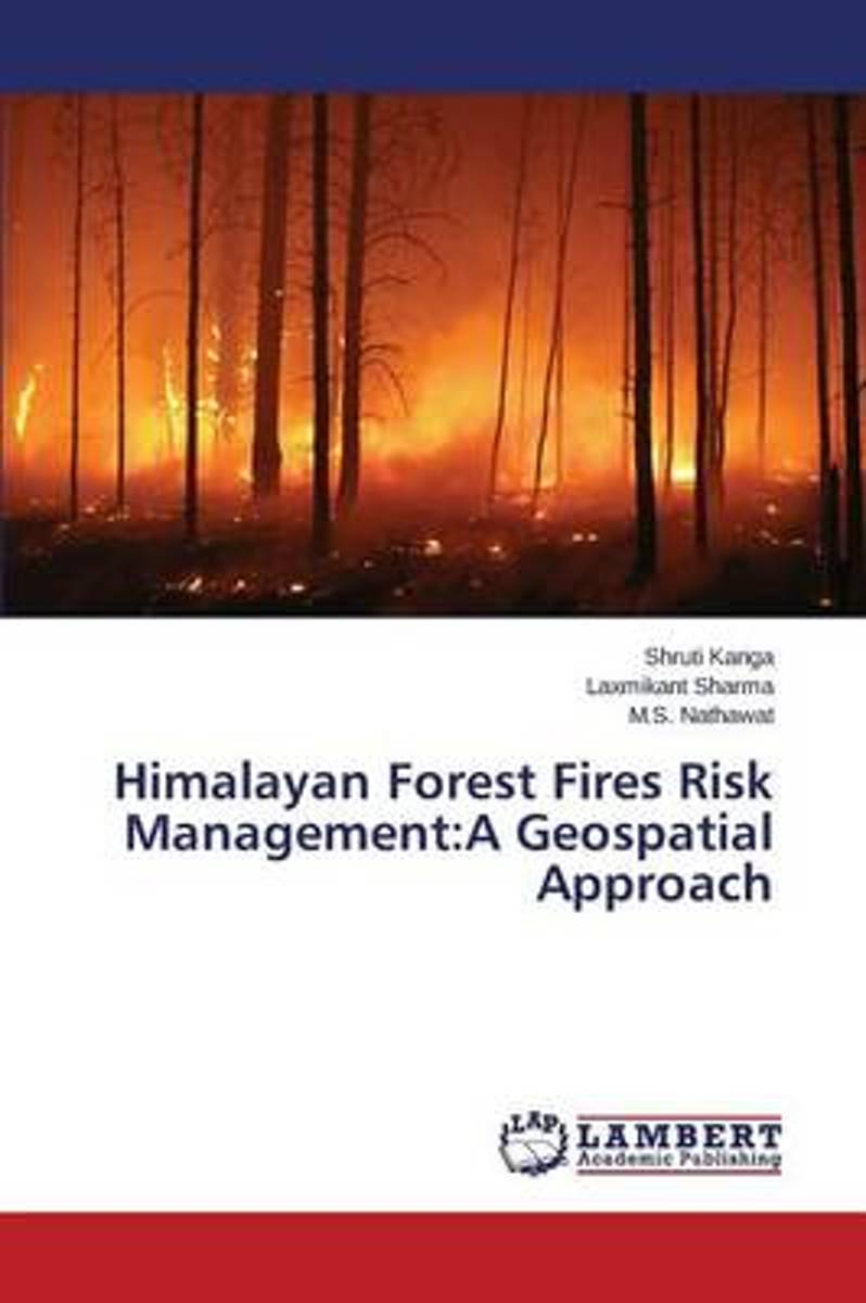 Himalayan Forest Fires Risk Management
