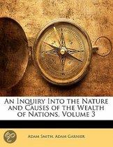 An Inquiry Into The Nature And Causes Of The Wealth Of Nations, Volume 3