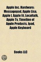 Apple Inc. Hardware: Messagepad, Apple Lisa, Apple I, Apple III, Localtalk, Ipad, Apple TV, Timeline of Apple Inc. Products, Ipad 2