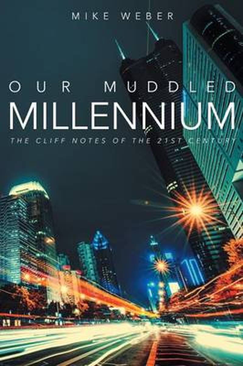 Our Muddled Millennium