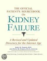 The Official Patient's Sourcebook on Kidney Failure