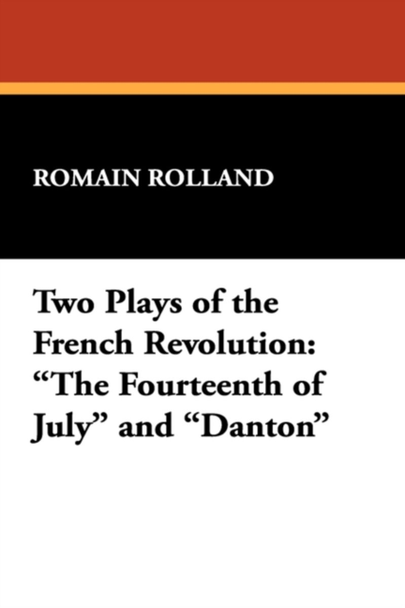 Two Plays of the French Revolution