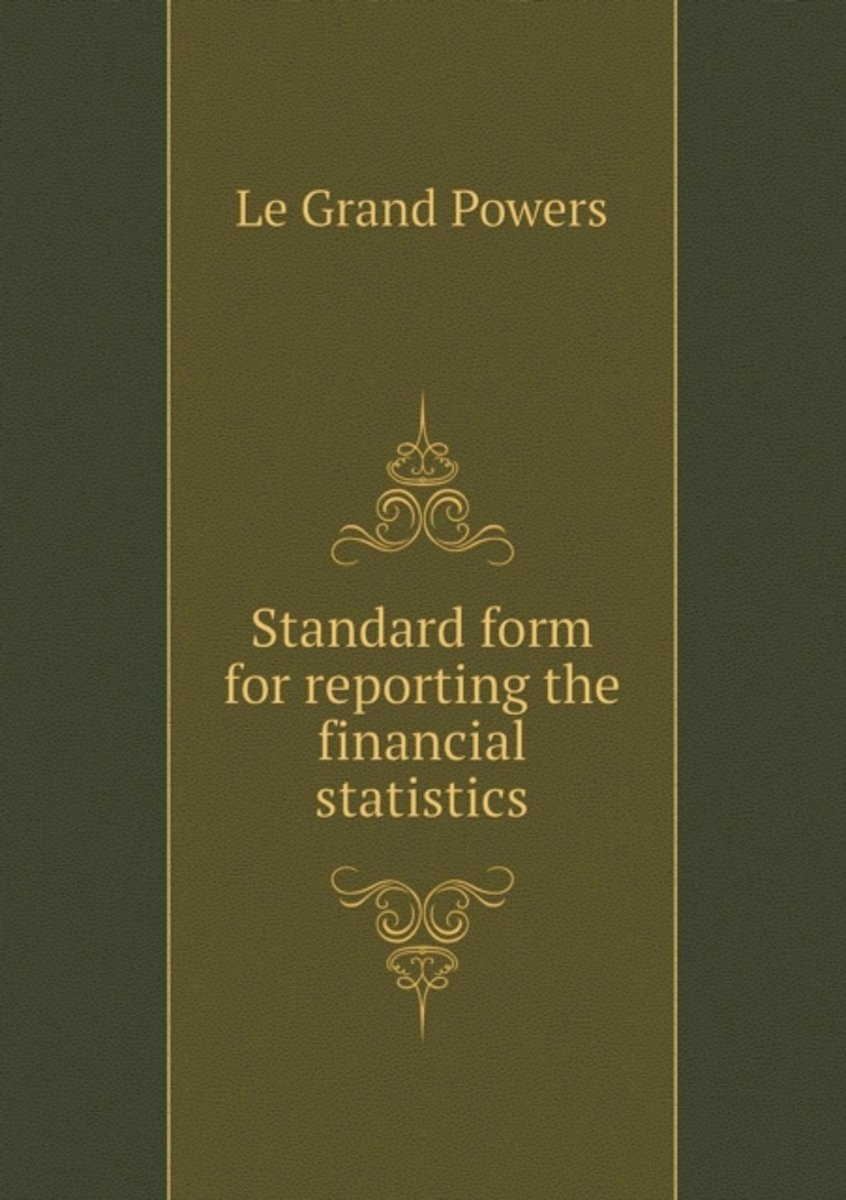 Standard Form for Reporting the Financial Statistics