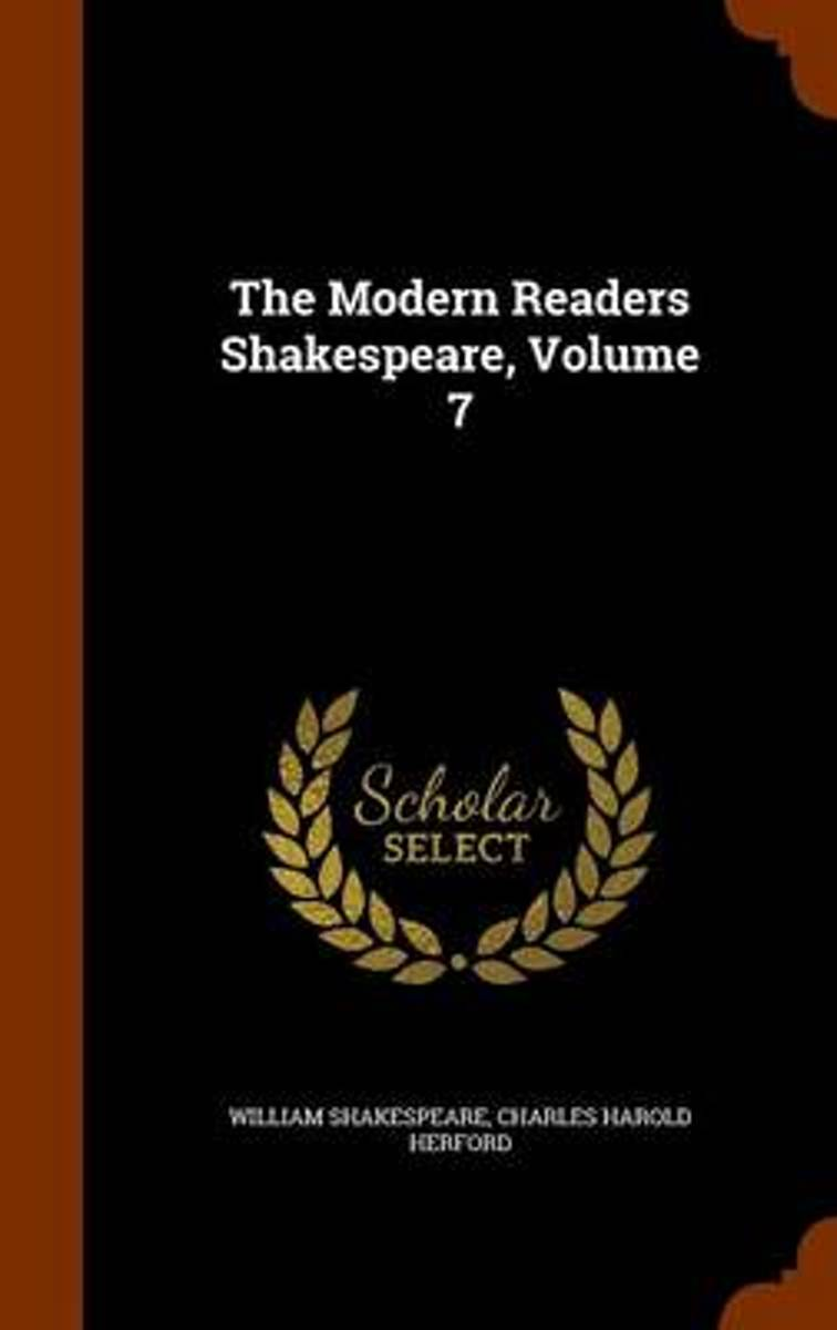 The Modern Readers Shakespeare, Volume 7