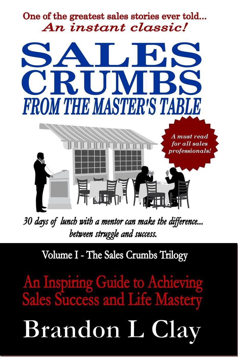 Sales Crumbs From The Master's Table