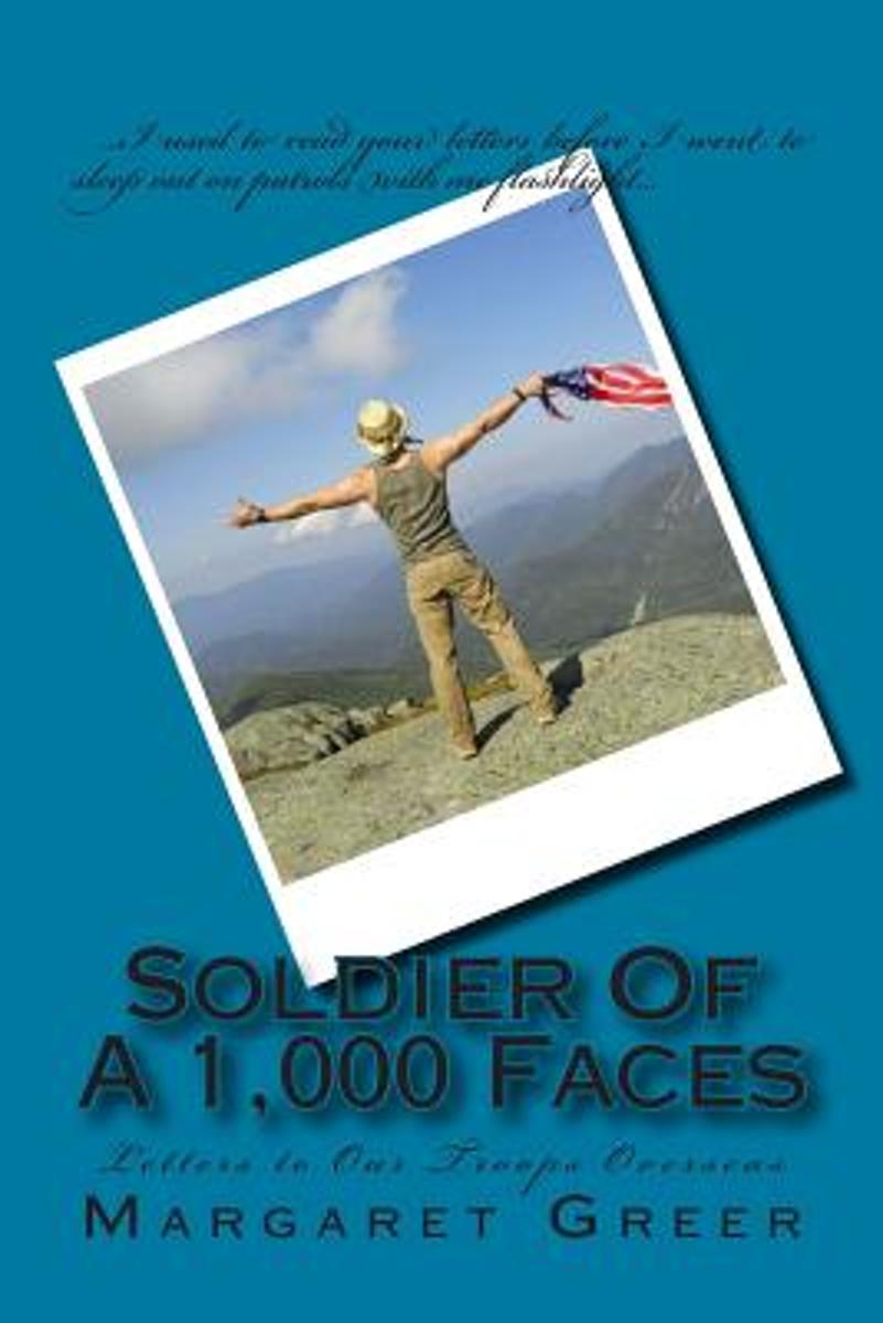 Soldier of a 1000 Faces