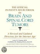 The Official Patient's Sourcebook on Brain and Spinal Cord Tumors