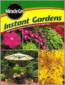 Miracle Gro Instant Gardens