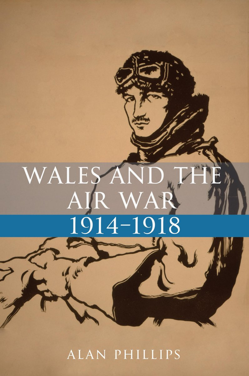Wales and the Air War 1914-1918