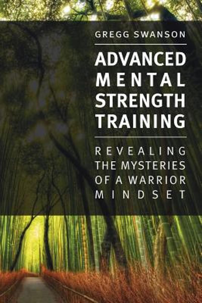 Advanced Mental Strength Training