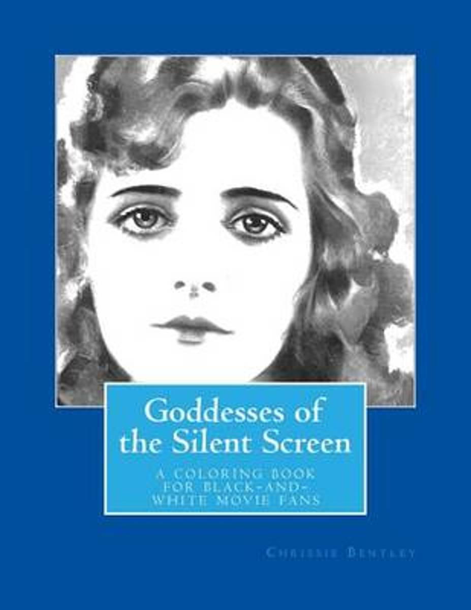 Goddesses of the Silent Screen Coloring Book