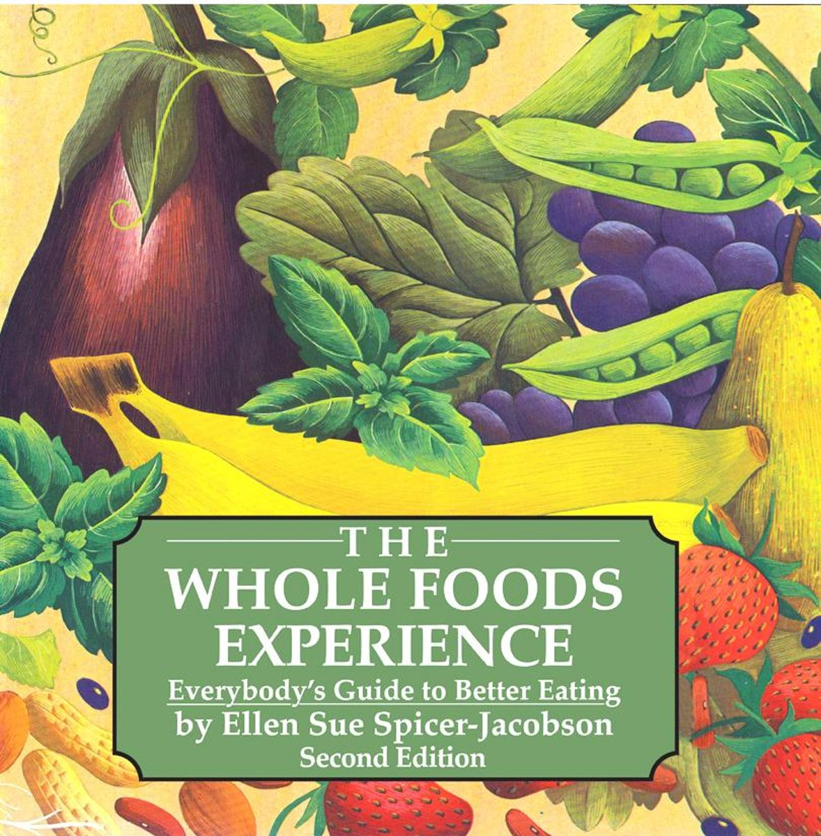 The Whole Foods Experience 2nd edition