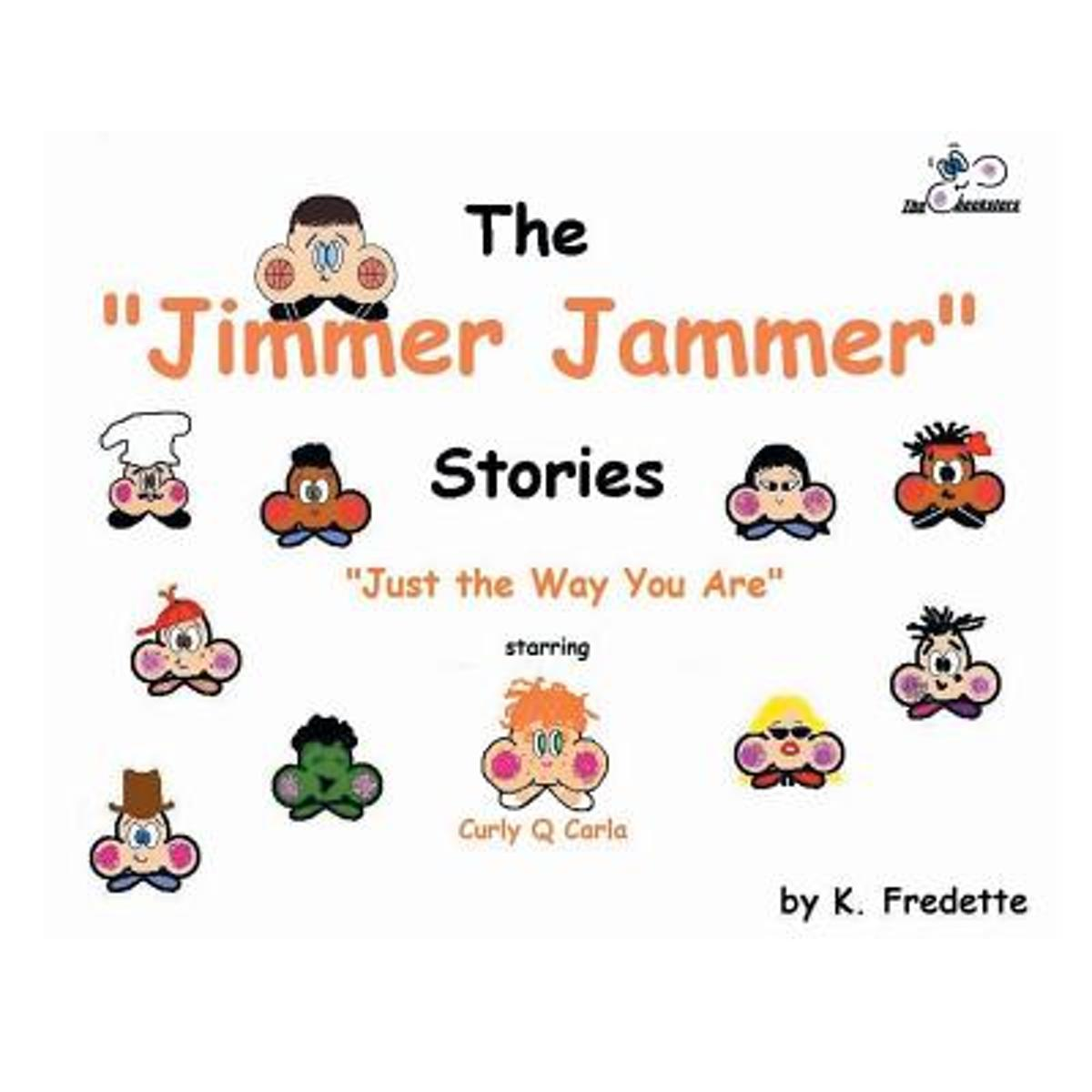 The Jimmer Jammer Stories