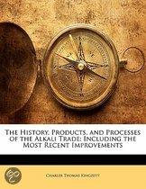 The History, Products, And Processes Of The Alkali Trade