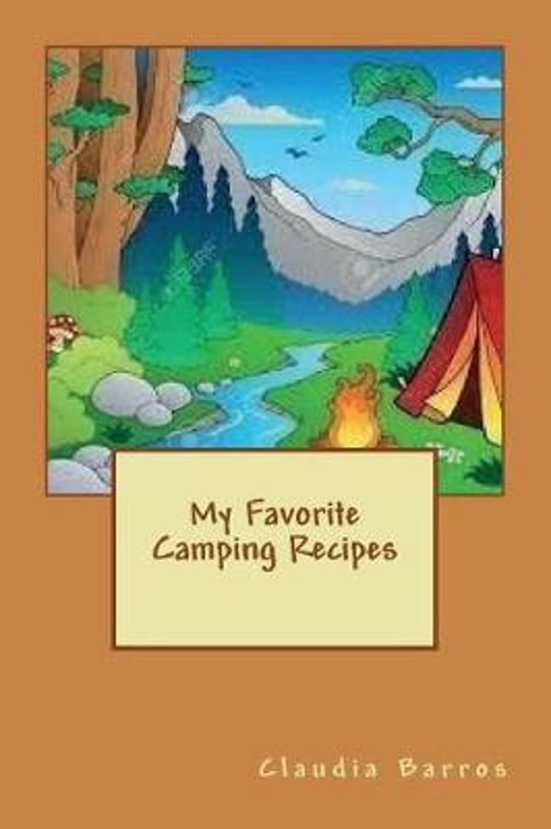 My Favorite Camping Recipes