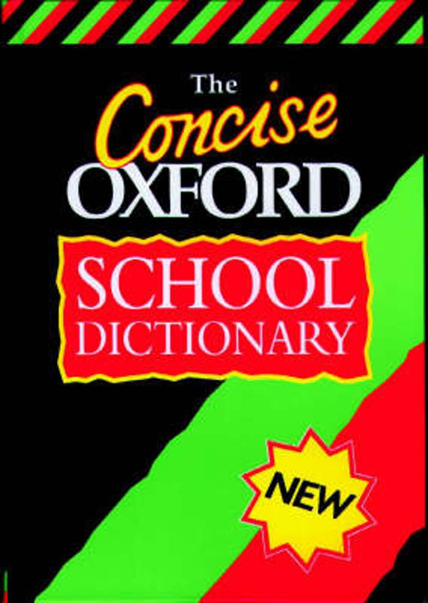CONCISE OXFORD SCHOOL DICTIONARY