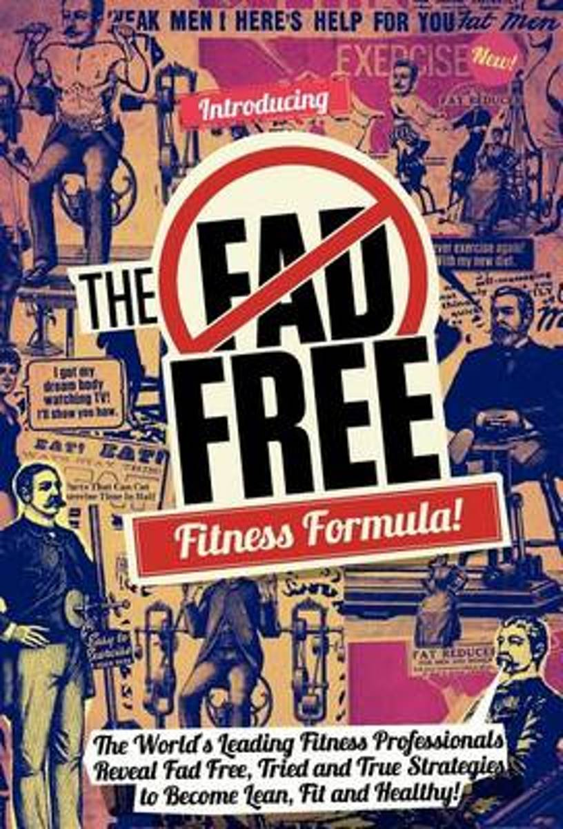 The Fad Free Fitness Formula