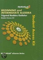 MyMathLab for Trigsted/Bodden/Gallaher Beginning & Intermediate Algebra - Access Card