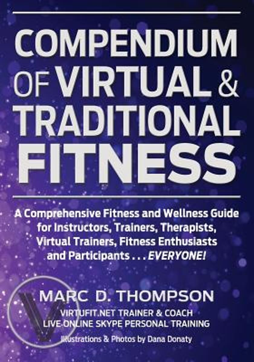 Compendium of Virtual & Traditional Fitness