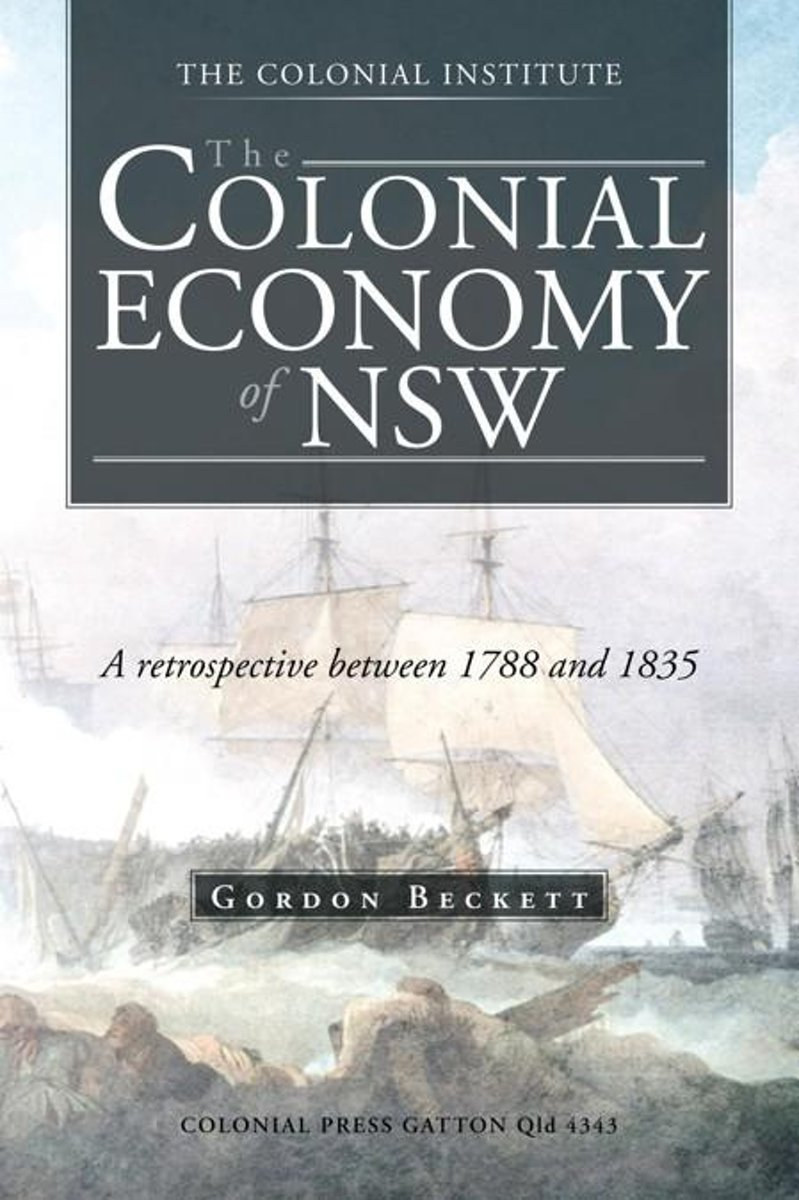 The Colonial Economy of Nsw