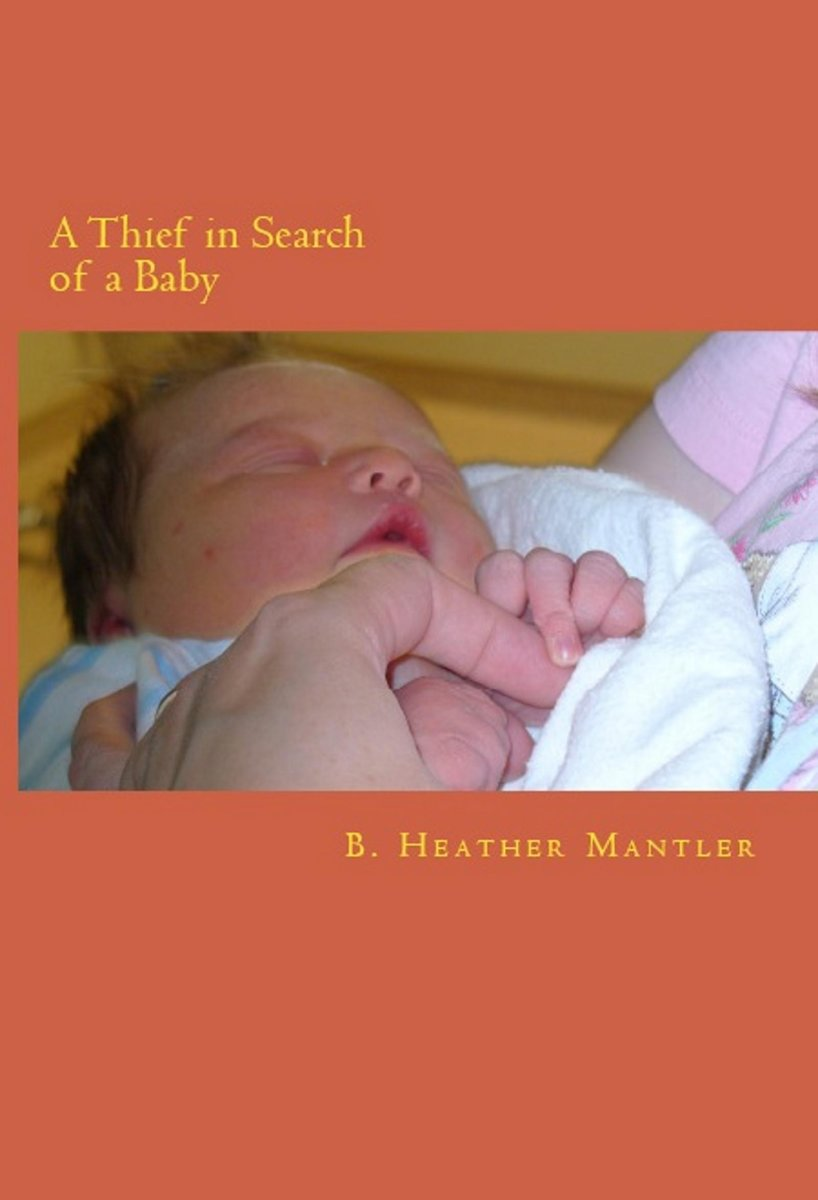 A Thief in Search of a Baby
