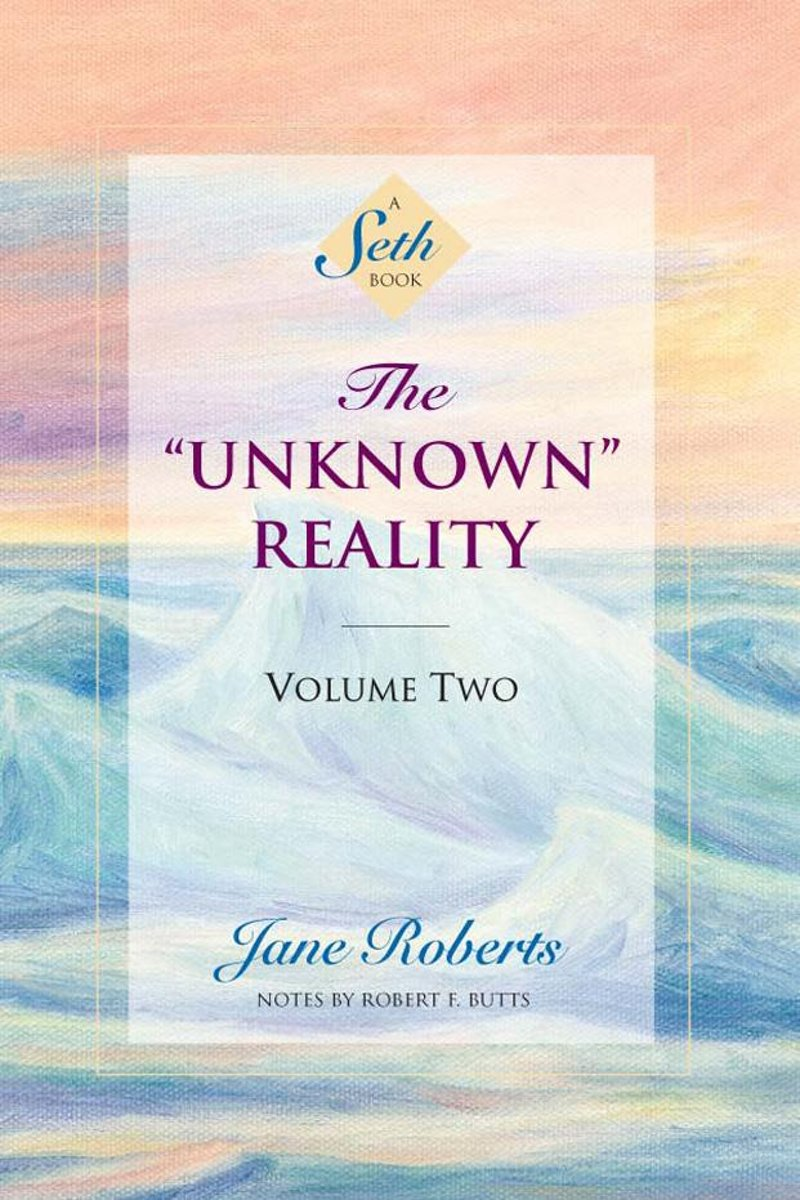 """The """"Unknown"""" Reality, Volume Two"""