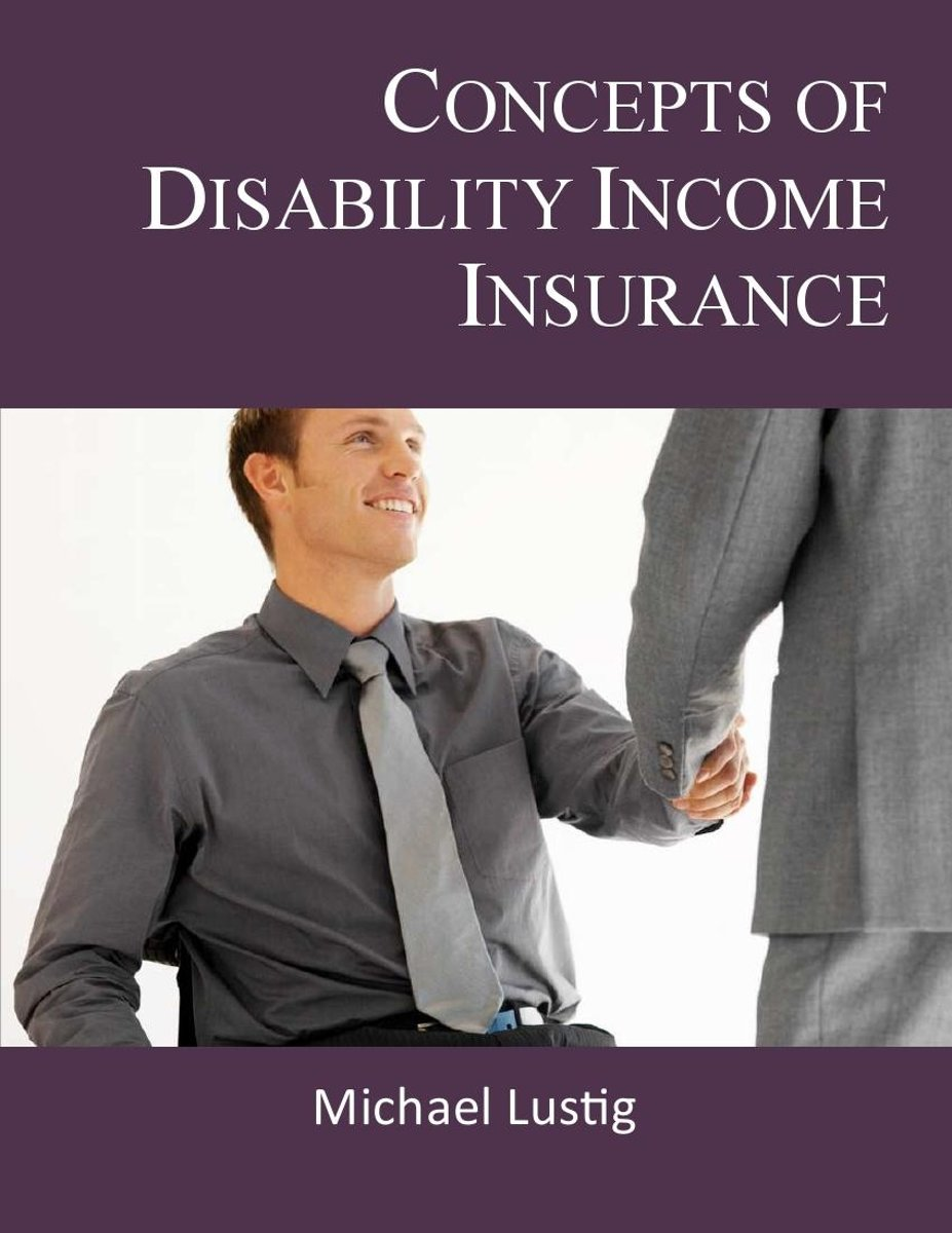 Concepts of Disability Income Insurance