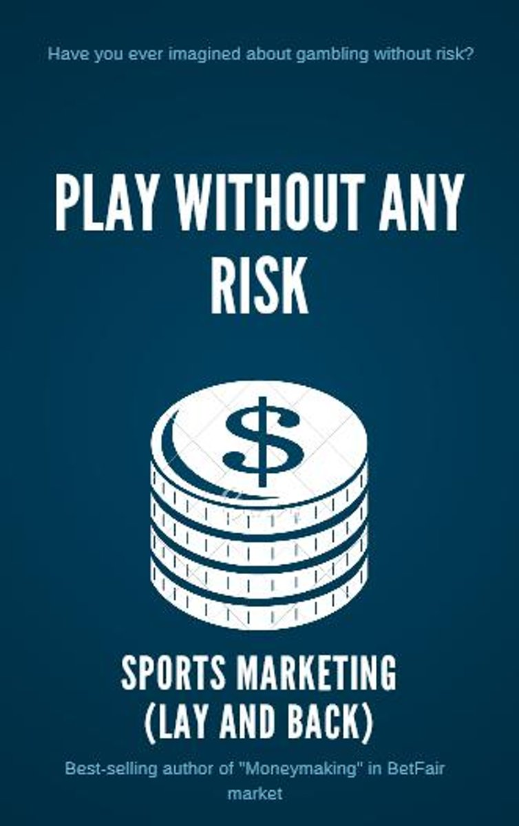 Play Without Any Risk