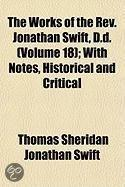 The Works of the REV. Jonathan Swift, D.D; With Notes, Historical and Critical Volume 18