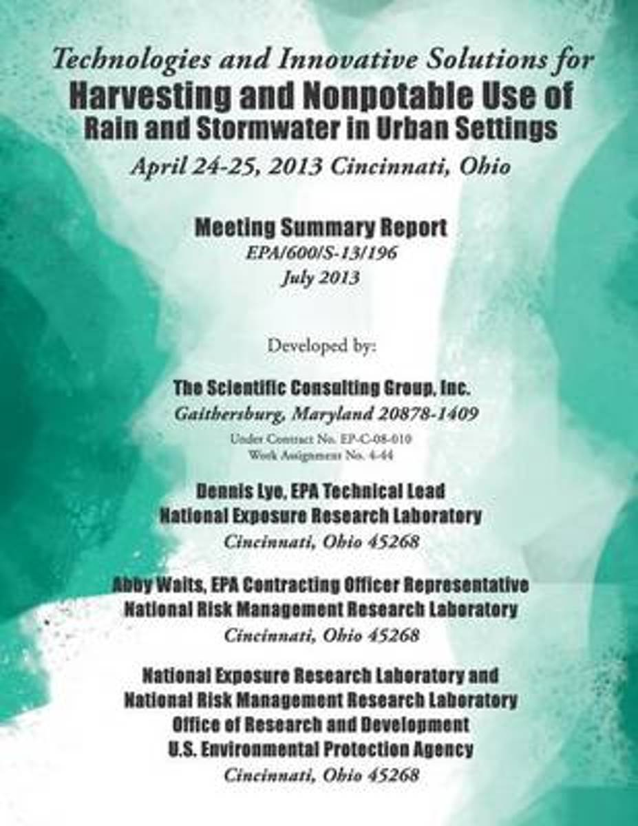 Technologies and Innovative Solutions for Harvesting and Nonpotable Use of Rain and Stormwater in Urban Settings