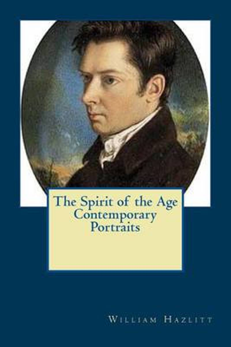 The Spirit of the Age Contemporary Portraits