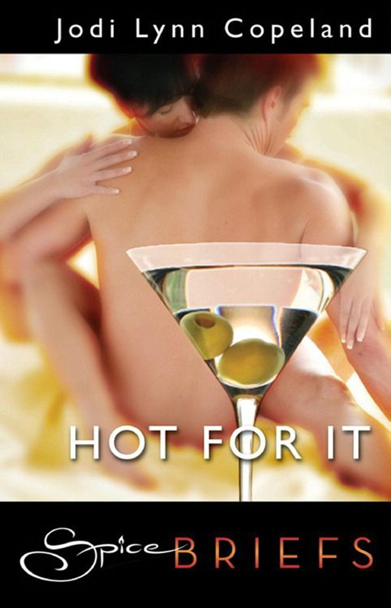 Hot For It (Mills & Boon Spice Briefs)