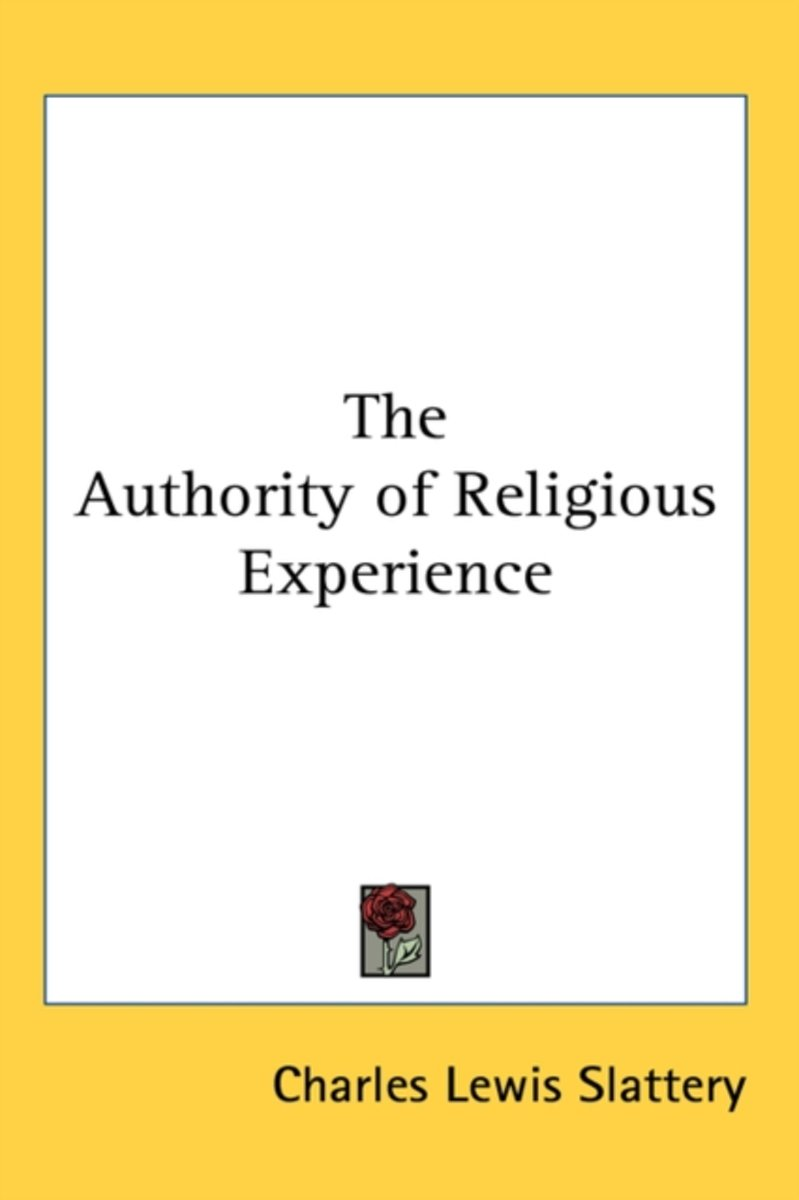 The Authority of Religious Experience