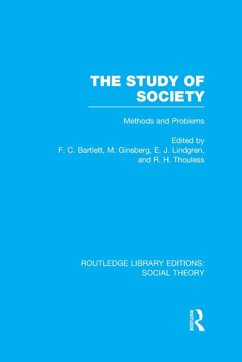 The Study of Society (RLE Social Theory)