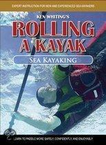 Rolling a Kayak - Sea Kayak: Learn to Paddle More Safely, Confidently, and Enjoyably!